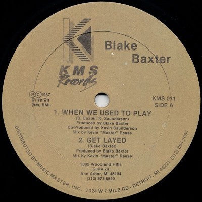 BLAKE BAXTER - When We Used To Play / Get Layed / Bodywork / Does Not Compute