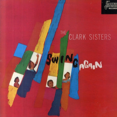 THE CLARK SISTERS - Swing Again