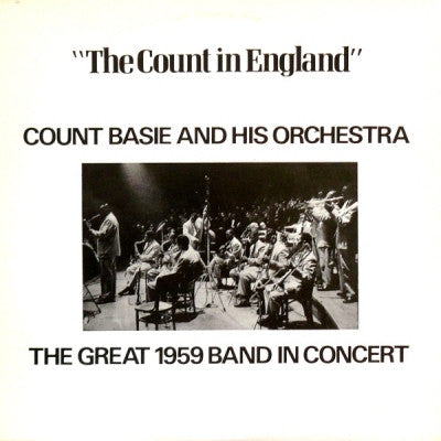 COUNT BASIE & HIS ORCHESTRA - The Count In England
