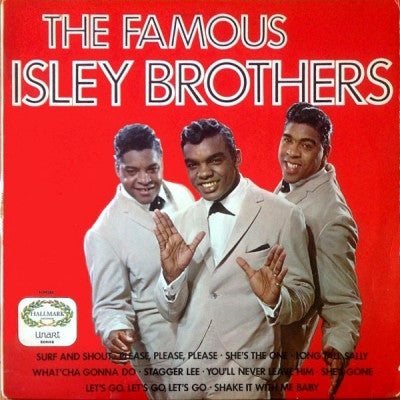 THE ISLEY BROTHERS - The Famous Isley Brothers