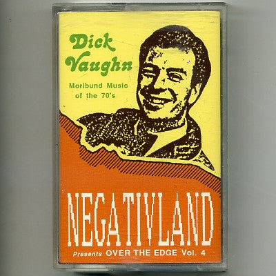 NEGATIVLAND  - Presents Over The Edge Vol. 4: Dick Vaughn