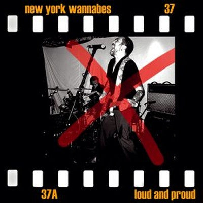 NEW YORK WANNABES - Loud And Proud