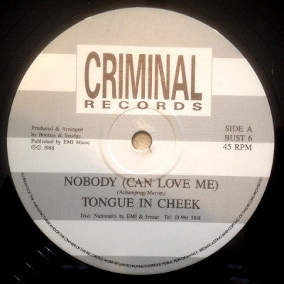 TONGUE IN CHEEK - Nobody Could Love Me