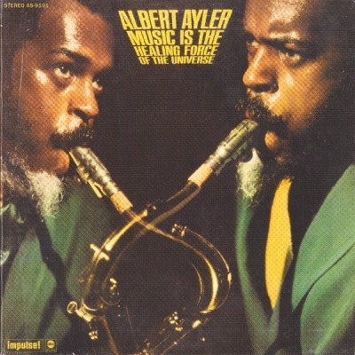 ALBERT AYLER - Music Is The Healing Force Of The Universe