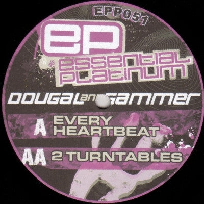 DOUGAL AND GAMMER - Every Heartbeat / 2 Turntables