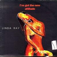 LINDA RAY - I've Got The New Attitude