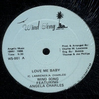 WIND SONG FEATURING ANGELA CHARLES - Love Me Baby / You're Someone Special