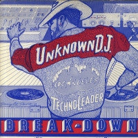 THE UNKNOWN DJ - Breakdown