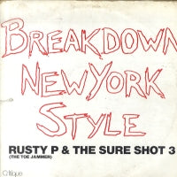 "RUSTY P ""THE TOE JAMMER"" AND THE SURE SHOT THREE - Breakdown New York Style"