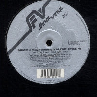 MIMMO MIX FEATURING VALERIE ETIENNE - All Your Love