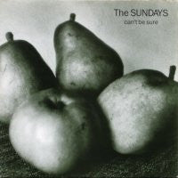 THE SUNDAYS - Can't Be Sure