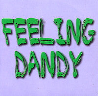 THE DANDY WARHOLS - Feeling Dandy