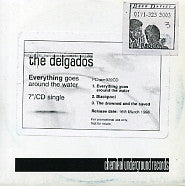DELGADOS - Everything Goes Round The Water