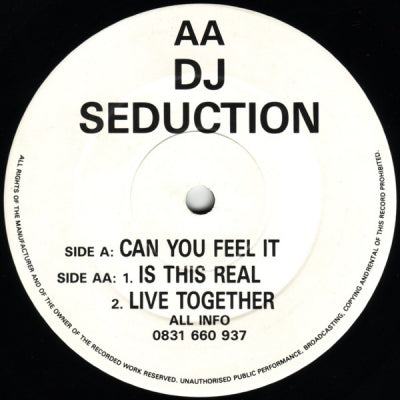 DJ SEDUCTION - Can You Feel It / Is This Real / Live Together