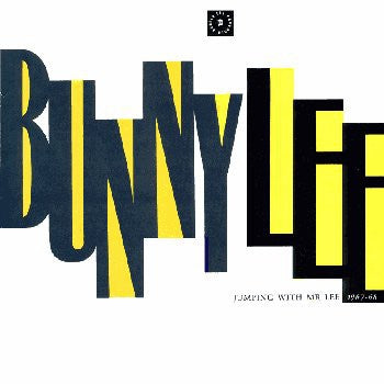BUNNY LEE - Jumping With Mr. Lee 1967- 68