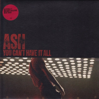 ASH - You Can't Have It All