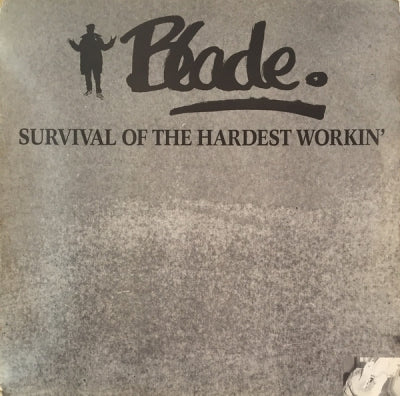 BLADE - Survival Of The Hardest Workin'