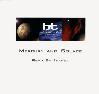 BT - Mercury And Solace