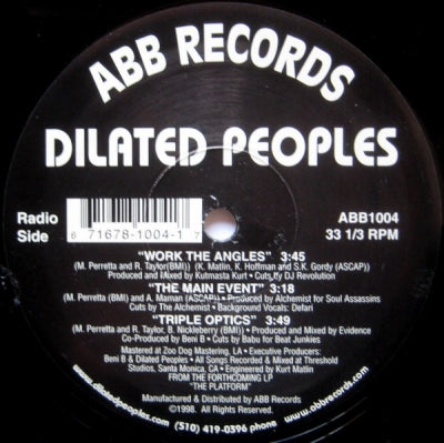 DILATED PEOPLES - Work The Angles / The Main Event / Triple Optics