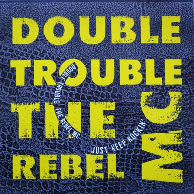 DOUBLE TROUBLE - Just Keep Rockin'