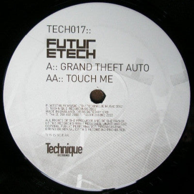 FUTURETECH - Grand Theft Auto / Touch Me