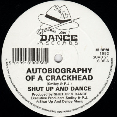 SHUT UP AND DANCE - Autobiography Of A Crackhead / The Green Man