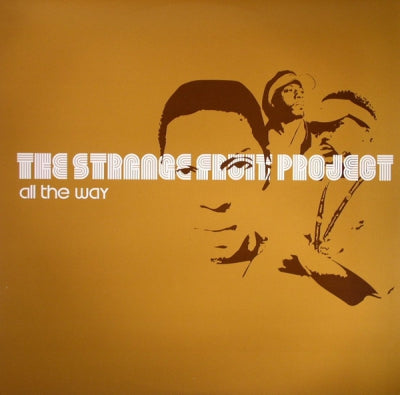 STRANGE FRUIT PROJECT - All The Way / Maintain