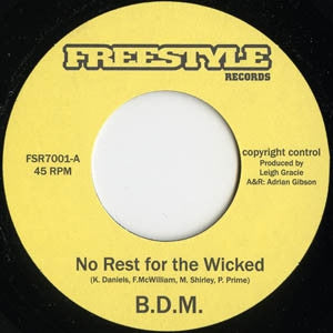 B.D.M - No Rest For The Wicked / Sting In The Tail