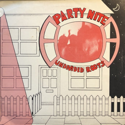 THE UNDIVIDED ROOTS BAND - Party Nite / Street Party