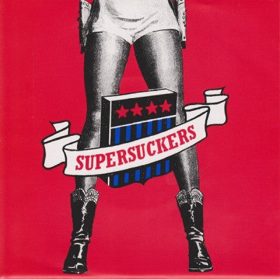 SUPERSUCKERS - Born With A Tail / Run Like A Motherfucker