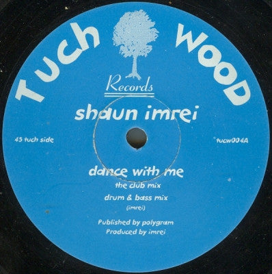 SHAUN IMREI - Dance With Me / Want Your Body