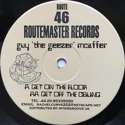 "GUY""THE GEEZER""MCAFFER - Get On The Floor / Get Off The Ceiling"