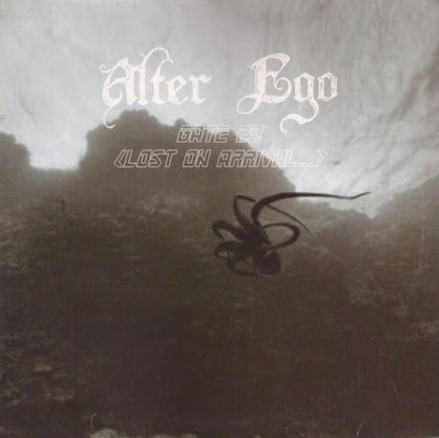 ALTER EGO - Gate 23 (Lost On Arrival...)
