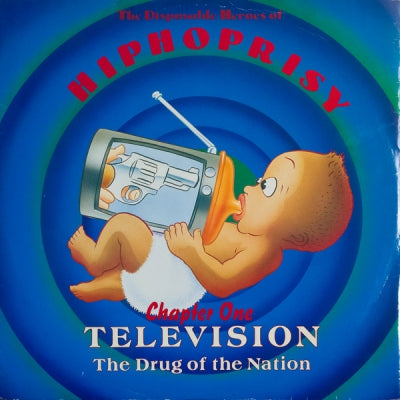 DISPOSABLE HEROES OF HIPHOPRISY - Television, The Drug Of The Nation - Chapter One