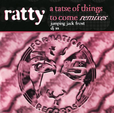 RATTY - A Taste Of Things To Come Remixes
