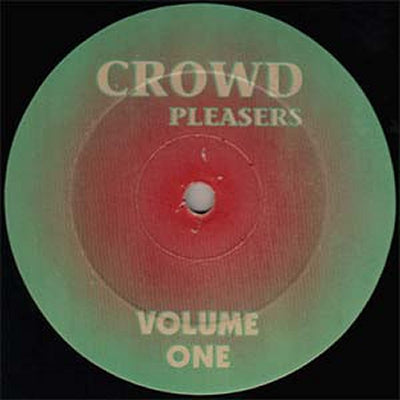 CROWD PLEASERS - Volume One