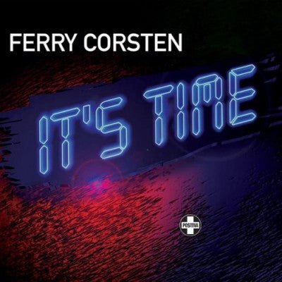 FERRY CORSTEN - It's Time