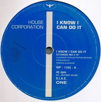 HOUSE CORPORATION - I Know I Can Do It