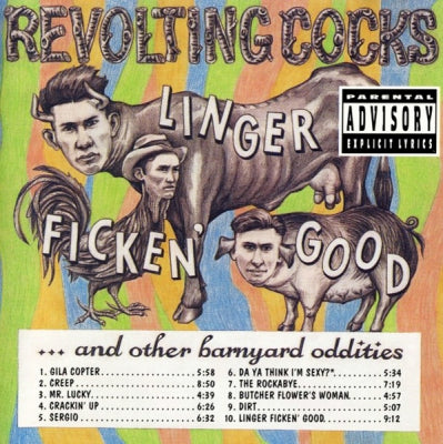 REVOLTING COCKS - Linger Fickin' Good And Other Barnyard Oddities