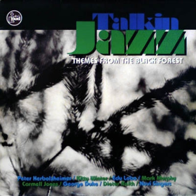 VARIOUS - Talkin' Jazz (Themes From The Black Forest)