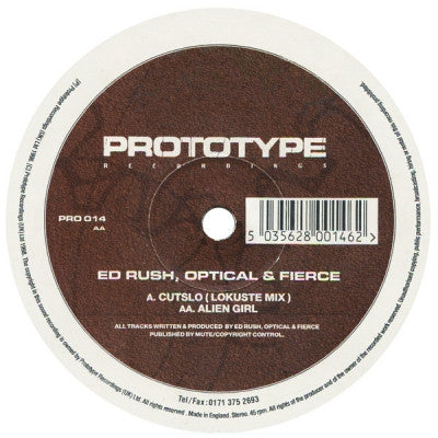 ED RUSH, OPTICAL AND FIERCE - Cutslo (Lokuste Mix) / Alien Girl