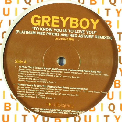 GREYBOY - To Know You Is To Love You (Platinum Pied Pipers And Red Astaire Remixes)