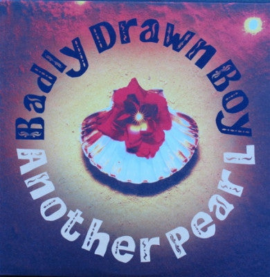 BADLY DRAWN BOY - Another Pearl