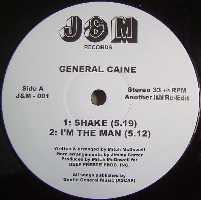 GENERAL CAINE - Get Down Attack /  Shake / I'm The One