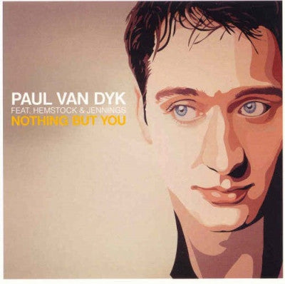 PAUL VAN DYK FEAT. HEMSTOCK & JENNINGS - Nothing But You