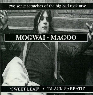 MOGWAI / MAGOO - Sweet Leaf / Black Sabbath
