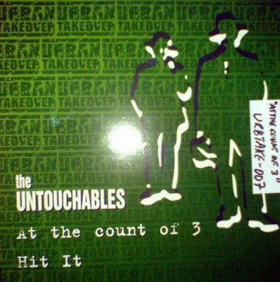 THE UNTOUCHABLES - At The Count Of 3 / Hit It