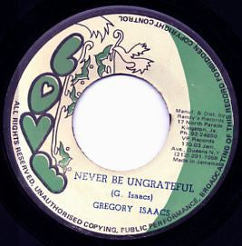 GREGORY ISAACS - Never Be Ungrateful / Version.