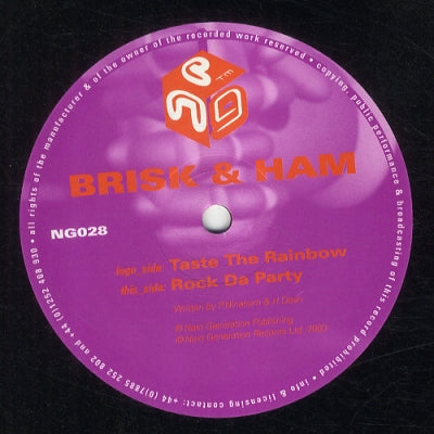 BRISK & HAM - Taste The Rainbow / Rock Da Party