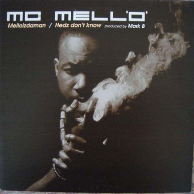 MC MELL'O' - Melloizdaman / Hedz Don't Know